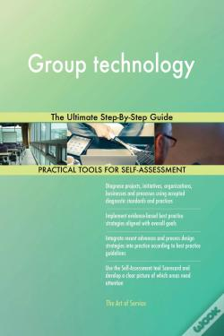Wook.pt - Group Technology The Ultimate Step-By-Step Guide