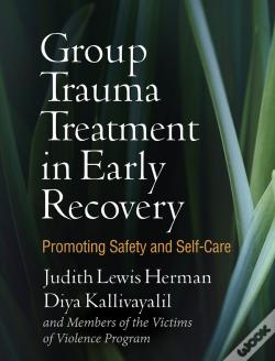 Wook.pt - Group Trauma Treatment In Early Recovery