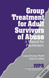 Group Treatment For Adult Survivors Of Abuse