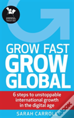 Grow Fast, Grow Global