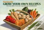 Grow Your Own Recipes