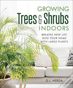 Wook.pt - Growing Trees And Shrubs Indoors