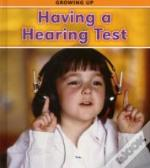 Growing Up: Having A Hearing Test