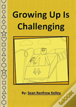 Growing Up Is Challenging