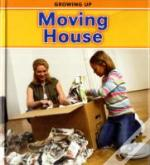Growing Up: Moving House