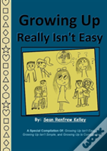 Growing Up Really Isn'T Easy
