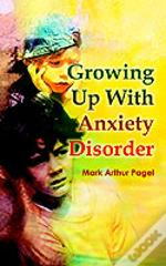 Growing Up With Anxiety Disorder