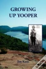 Growing Up Yooper