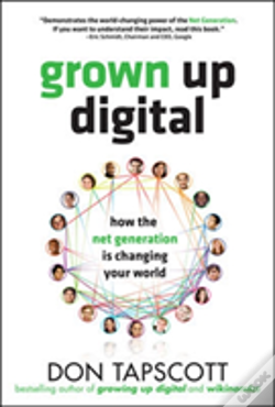 Wook.pt - Grown Up Digital: How The Net Generation Is Changing Your World