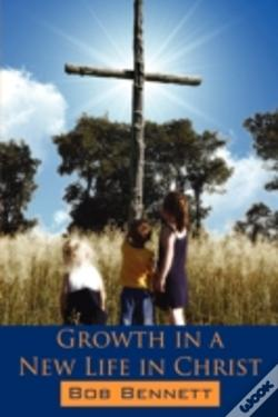 Wook.pt - Growth In A New Life In Christ