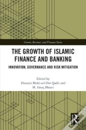 Growth Of Islamic Finance And Banking