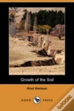 GROWTH OF THE SOIL (DODO PRESS)