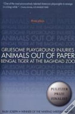 Wook.pt - Gruesome Playground Injuries; Animals Out Of Paper; Bengal Tiger At The Baghdad Zoo