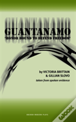 Guantanamo - 'Honor Bound To Defend Freedom'