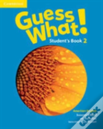 Guess What! American English Level 2 Student'S Book