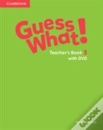 Guess What! Level 3 Teacher'S Book With Dvd Video Combo Edition