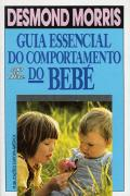 Guia Essencial do Comportamento do Bebé