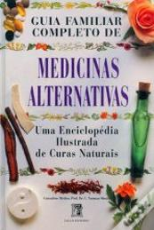 Guia Familiar Completo de Medicinas Alternativas