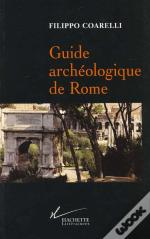 Guide Archeologique De Rome