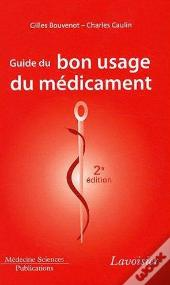 Guide Du Bon Usage Du Medicament 2 Edition