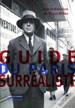 Guide Du Paris Surrealiste