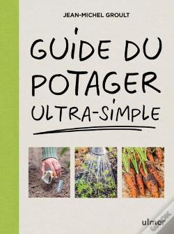 Wook.pt - Guide Du Potager Ultra-Simple