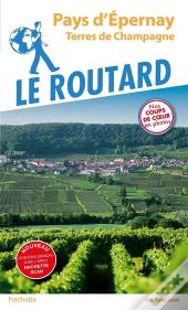 Guide Du Routard ; Epernay ; Montagne De Reims