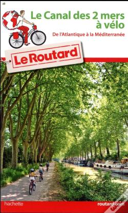 Wook.pt - Guide Du Routard Canal Des Deux Mers A Velo