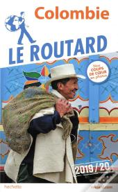 Guide Du Routard Colombie 2019/20
