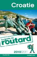 Guide Du Routard; Croatie (Édition 2010/2011)