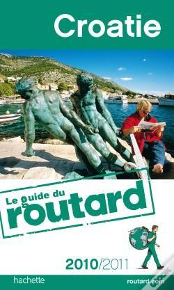 Wook.pt - Guide Du Routard; Croatie (Édition 2010/2011)