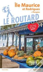Guide Du Routard Ile Maurice Et Rodrigues  2019