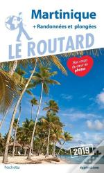Guide Du Routard Martinique  2019