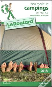 Guide Du Routard Nos Meilleurs Campings En France 2018