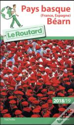 Guide Du Routard Pays Basque (France Espagne) Bearn 2018/19