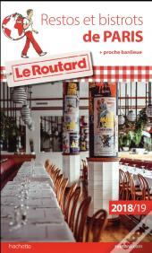 Guide Du Routard Restos Et Bistrots De Paris 2018/19