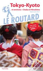 Guide Du Routard Tokyo, Kyoto 2019