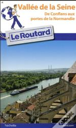 Guide Du Routard Vallee De La Seine