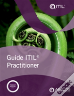 Guide Itil(R) Practitioner (French Edition Of Itil Practitioner Guidance) (Print)