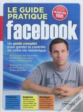 Guide Pratique Facebook, 2e Edition