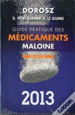 Guide Pratique Maloine Des Medicaments, 32e Edition 2013