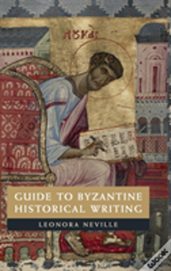Wook.pt - Guide To Byzantine Historical Writing