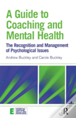 Guide To Coaching And Mental Health