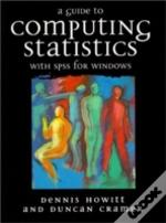 Guide To Computing Statistics With Spss For Windows