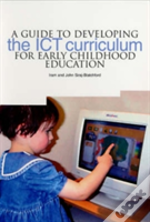 Guide To Developing The Ict Curriculum For Early Childhood Education