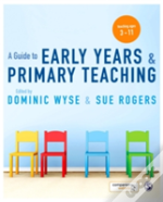 Guide To Early Years & Primary Teaching