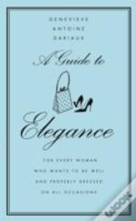 Guide To Elegance