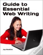 Guide To Essential Web Writing