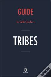 Guide To Seth Godin'S Tribes By Instaread