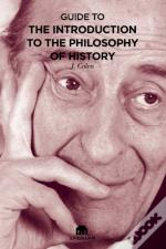 Guide to The Introduction to the Philosophy of History